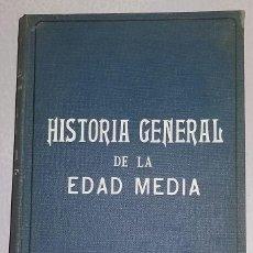 Libros antiguos: HISTORIA GENERAL DE LA EDAD MEDIA. EUGENIO GARCIA BARBARIN. 4ª EDICION. GERONA 1929. Lote 159355082