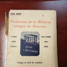 Libros antiguos: PROBLEMAS DE LA HISTORIA ANTIGUA DE ASTURIAS - JUAN IBERO - 1935. Lote 159472116