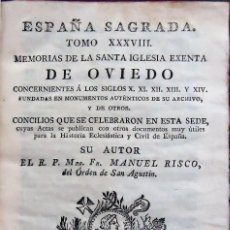 Libros antiguos: ASTURIAS.OVIEDO.'ESPAÑA SAGRADA TOMO XXXVIII' MANUEL RISCO 1793. Lote 159884558