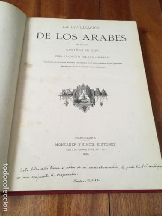 Libros antiguos: LA CIVILIZACIÓN DE LOS ÁRABES. GUSTAVO LE BON. MONTANER Y SIMÓN 1886. - Foto 3 - 160266398