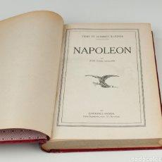 Libros antiguos: VIDAS DE HOMBRES ILUSTRES NAPOLEON, JOSÉ POCH NOGUER. Lote 160423569