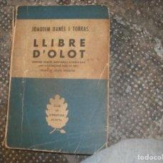 Libros antiguos: LLIBRE D'OLOT . JOAQUIM DANÉS TORRAS. Lote 160662730