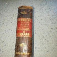 Libros antiguos: HISTORIA GENERAL DE ESPAÑA POR EL P.JUAN DE MARIANA 1928 TOMO 6. Lote 160667530