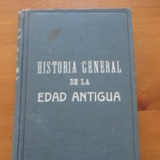 Libros antiguos: HISTORIA GENERAL DE LA EDAD ANTIGUA EUGENIO GARCÍA BARBARÍN DALMAU CARLES PLA 1929. Lote 160839434