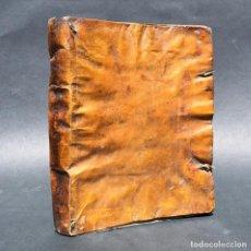 Libros antiguos: 1747 ESCUELA GENERAL HISTORICA, CRITICO, POLITICO, MORAL - PERGAMINO - EDUCACION - CAPUCHINOS. Lote 161201618