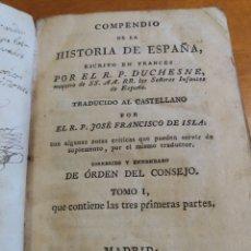 Libros antiguos: HISTORIA DE ESPAÑA. TOMO 1. DUCHESNE. 1827.. Lote 161275460