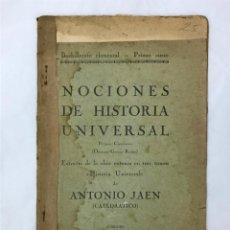 Libros antiguos: NOCIONES DE HISTORIA UNIVERSAL, ANTONIO JAÉN, CÓRDOBA, IMPRENTA LA COMERCIAL, 1926, PRIMER CUADERNO. Lote 161281370