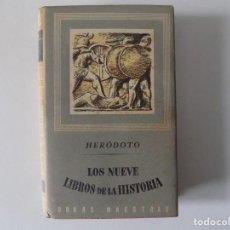 Livros antigos: LIBRERIA GHOTICA. HERODOTO. LOS NUEVE LIBROS DE LA HISTORIA. 1955.COLECCIÓN OBRAS MAESTRAS.. Lote 161384966