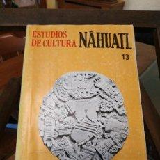 Libros antiguos: ESTUDIOS CULTURA NAHUATL. Lote 161535798