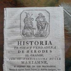 Libros antiguos: HISTORIA TRAGICA Y VERDADERA DEHERODES EL GRANDE. Lote 161776882