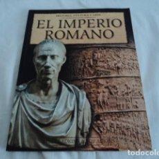 Libros antiguos: LIBRO EL IMPERIO ROMANO HISTORIA CULTURA ARTE . Lote 161883830