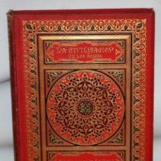 Libros antiguos: LA CIVILIZACION DE LOS ÁRABES-DR GUSTAVO LEBON-1886. Lote 162809710