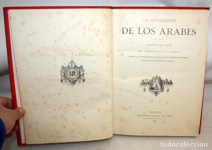 Libros antiguos: LA CIVILIZACION DE LOS ÁRABES-DR GUSTAVO LEBON-1886 - Foto 4 - 162809710