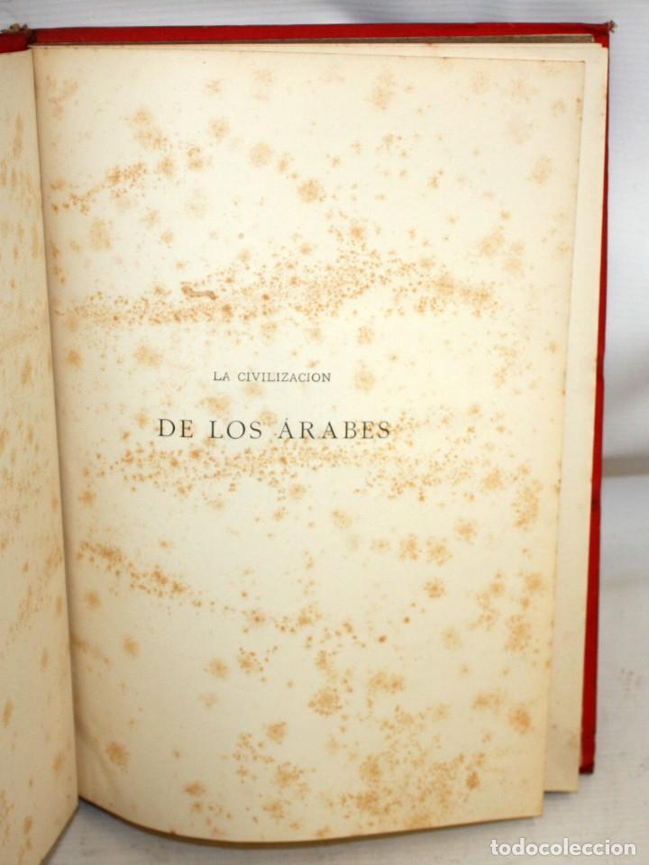 Libros antiguos: LA CIVILIZACION DE LOS ÁRABES-DR GUSTAVO LEBON-1886 - Foto 6 - 162809710