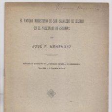 Libros antiguos: JOSÉ F. MENÉNDEZ: EL ANTIGUO MONASTERIO DE SAN SALVADOR DE CELORIO EN EL PRINCIPADO DE ASTURIAS 1922. Lote 162976310