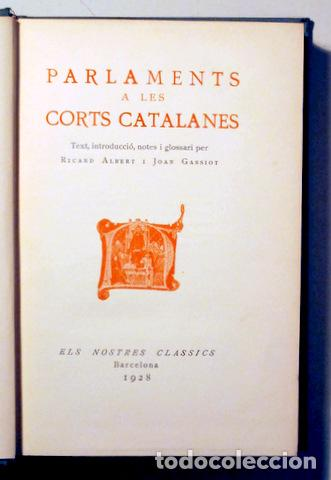 PARLAMENTS A LES CORTS CATALANES - BARCELONA 1928 (Libros antiguos (hasta 1936), raros y curiosos - Historia Antigua)