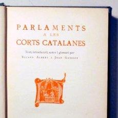 Libri antichi: PARLAMENTS A LES CORTS CATALANES - BARCELONA 1928. Lote 163090608