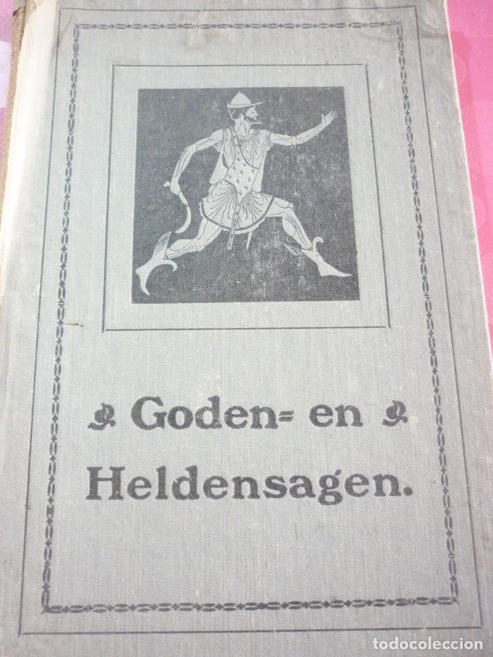 GODEN= EN HELDENSAGEN. 1922 GRONINGEN (Libros antiguos (hasta 1936), raros y curiosos - Historia Antigua)