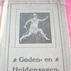 Libros antiguos: GODEN= EN HELDENSAGEN. 1922 GRONINGEN. Lote 163610346
