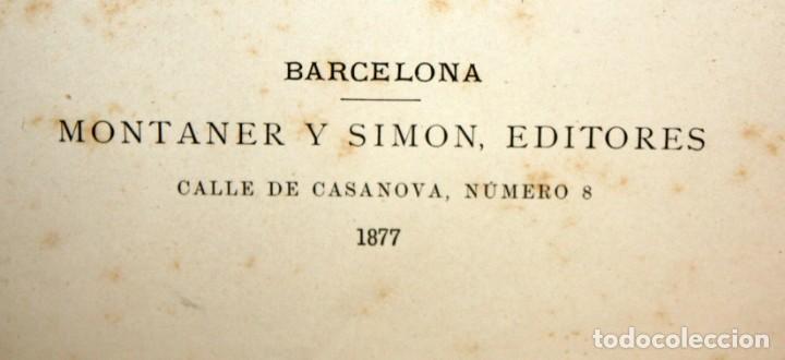 Libros antiguos: HISTORIA GENERAL DE ESPAÑA-MODESTO LAFUENTE-6 TOMOS-MONTANER Y SIMON. - Foto 9 - 165044562