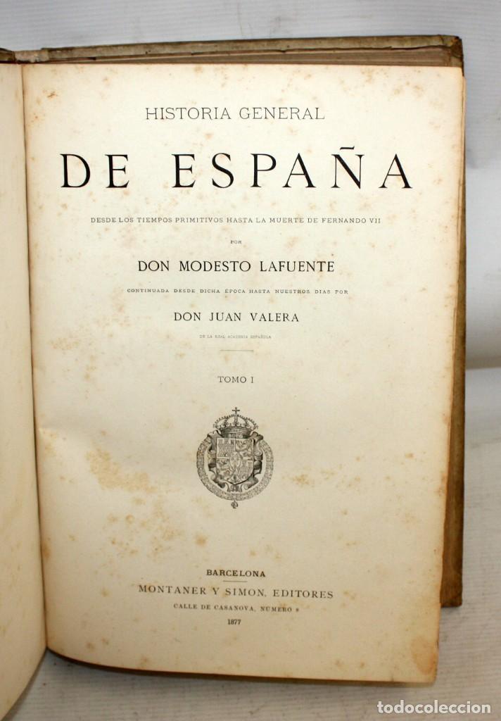 Libros antiguos: HISTORIA GENERAL DE ESPAÑA-MODESTO LAFUENTE-6 TOMOS-MONTANER Y SIMON. - Foto 11 - 165044562