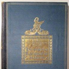 Libros antiguos: ROVIRA I VIRGILI, ANTONI - HISTORIA NACIONAL DE CATALUNYA. VOL II - BARCELONA 1922. Lote 165324604