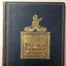 Libros antiguos: ROVIRA I VIRGILI, ANTONI - HISTORIA NACIONAL DE CATALUNYA. VOL III - BARCELONA 1924. Lote 165324616