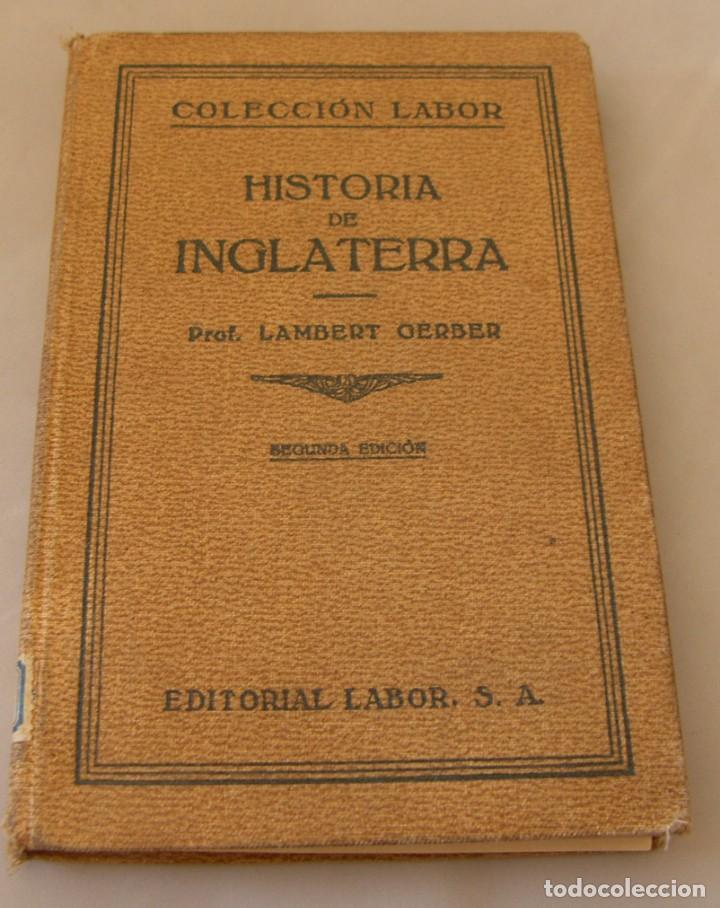 HISTORIA DE INGLATERRA - LAMBERT GERBER - EDITORIAL LABOR 1930 / ILUSTRADO (Libros antiguos (hasta 1936), raros y curiosos - Historia Antigua)