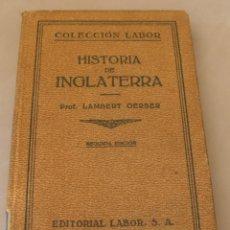 Libros antiguos: HISTORIA DE INGLATERRA - LAMBERT GERBER - EDITORIAL LABOR 1930 / ILUSTRADO. Lote 165440534