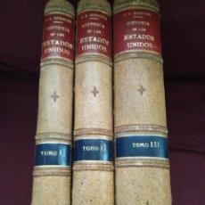 Alte Bücher - 1870. Historia de los Estados Unidos. 3 tomos. Montaner y Simón. - 165481610