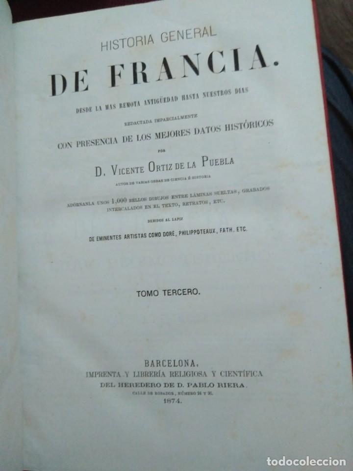 Libros antiguos: 1873. Historia general de Francia. Vicente Ortiz de la Puebla. - Foto 16 - 165851810