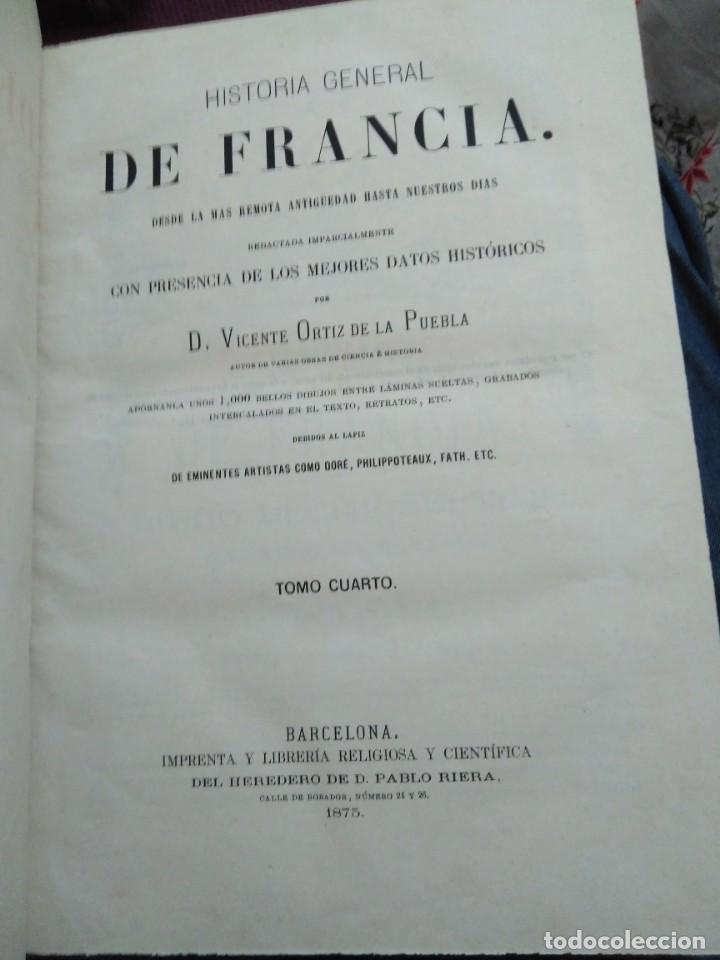 Libros antiguos: 1873. Historia general de Francia. Vicente Ortiz de la Puebla. - Foto 21 - 165851810