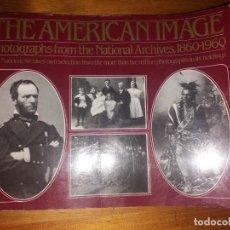 Libros antiguos: THE AMERICAN IMAGE ADAM TRACHTENBERG 19790. Lote 166140958