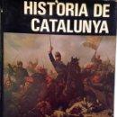 Libros antiguos: HISTÒRIA DE CATALUNYA EDITORIAL AEDOS 1969 – 1972 /2 TOMOS. Lote 166421422