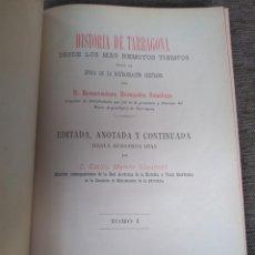 Libros antiguos: 1892. HISTORIA DE TARRAGONA. BUENAVENTURA HERNÁNDEZ SANAHUJA. . Lote 166497450