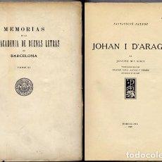 Libros antiguos: ROCA I HERAS, JOSEP MARIA. JOHAN I D'ARAGÓ. INDEX ONOMÀSTIC PER AGUSTÍ PALAU. 1929.. Lote 166774198