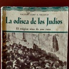 Libros antiguos: LA ODISEA DE LOS JUDIOS. Lote 167272884
