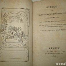 Libros antiguos: SABINE OU MATINÉE D'UNE DAME ROMAINE A SA TOILETTE.. 1813.. Lote 167460900