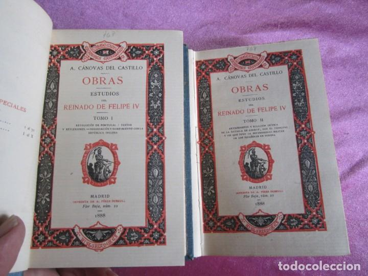 REINADO DE FELIPE IV 1888 1ª EDICION SOLO 50 EJEMPLARES EN PAPEL DE HILO. 2 TOMOS COMPLETA. (Libros antiguos (hasta 1936), raros y curiosos - Historia Antigua)