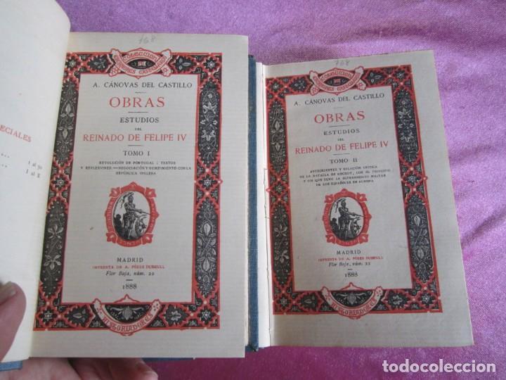 Libros antiguos: REINADO DE FELIPE IV 1888 1ª EDICION SOLO 50 EJEMPLARES EN PAPEL DE HILO. 2 TOMOS COMPLETA. - Foto 2 - 167534256