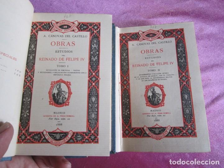 Libros antiguos: REINADO DE FELIPE IV 1888 1ª EDICION SOLO 50 EJEMPLARES EN PAPEL DE HILO. 2 TOMOS COMPLETA. - Foto 6 - 167534256