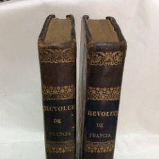 Libros antiguos: MIGNET, M. HISTORIA DE LA REVOLUCION DE FRANCIA. . Lote 167940396