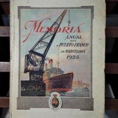 Libros antiguos: MEMORIA ANUAL DEL PUERTO FRANCO DE BARCELONA 1928. IMP. P. DE CARIDAD. 1929.. Lote 168023820