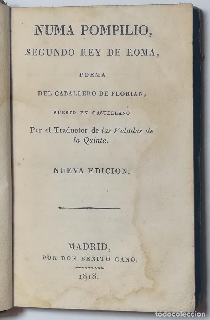Libros antiguos: 2 TOMOS. NUMA POMPILIO, SEGUNDO REY DE ROMA ,POEMA DEL CABALLERO DE FLORIAN. 1818. - Foto 3 - 168048328