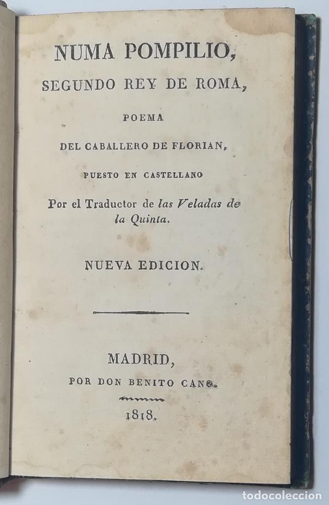 Libros antiguos: 2 TOMOS. NUMA POMPILIO, SEGUNDO REY DE ROMA ,POEMA DEL CABALLERO DE FLORIAN. 1818. - Foto 11 - 168048328