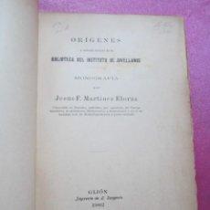 Libros antiguos: ORIGENES BIBLIOTECA DEL INSTITUTO DE JOVELLANOS DEDICADO AUTOR A ANICETO CELA . Lote 168231336