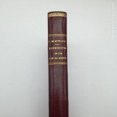Libros antiguos: EXPEDICIÓN DE LOS CATALANES Y ARAGONESES CONTRA LOS TURCOS 1941. Lote 168252172