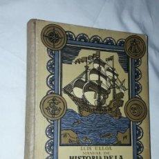 Libros antiguos: MANUAL DE HISTORIA DE LA AMÉRICA ESPAÑOLA LUIS ULLOA SEIX Y BARRAL 1936. Lote 168265036