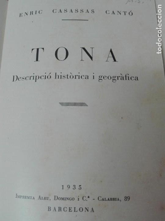 Libros antiguos: TONA DESCRIPCION HISTORICA Y GEOGRAFICA 1935 ILUSTRADO - Foto 3 - 168300028