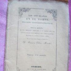 Alte Bücher - LOS ASTURIANOS EN EL NORTE Y EN GUERRA CIVIL PRIMERA EDICION AÑO 1876 . - 168379692